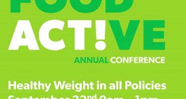 Food Active Annual Conference 'Healthy Weight in all Policies'