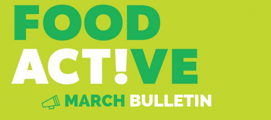 Food Active Bulletin: March