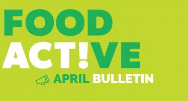 Food Active Bulletin: April