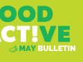 Food Active Bulletin: May