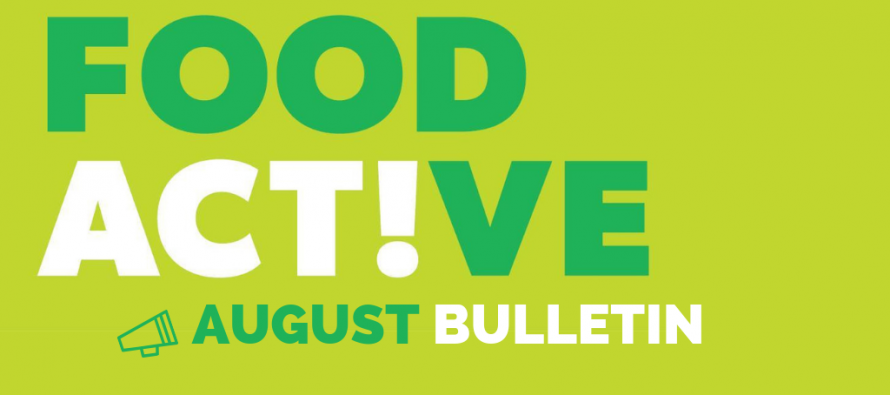 Food Active Bulletin: August