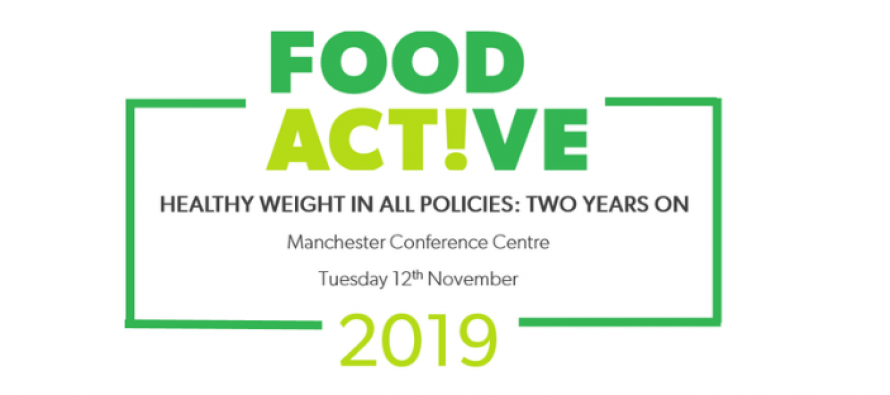 Food Active Annual Conference 2019: Healthy Weight in all Policies – Two Years On
