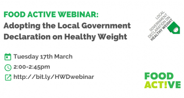 Food Active Webinar: Adopting the Local Government Declaration on Healthy Weight